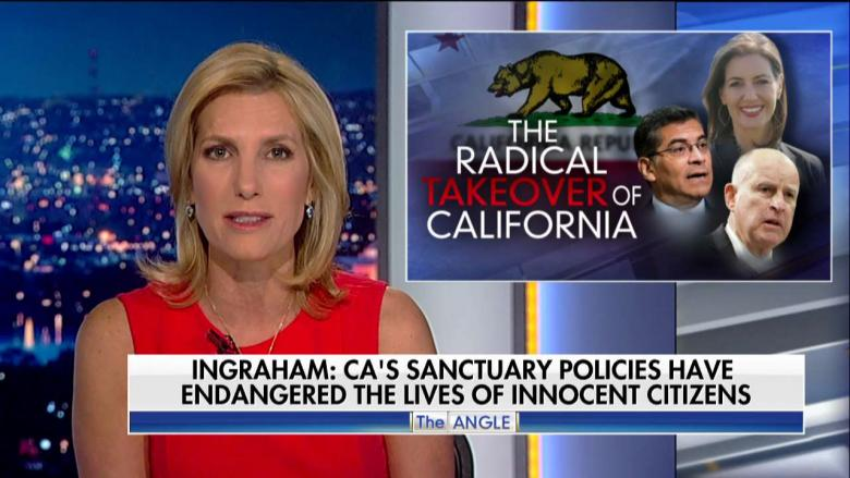 Ingraham Slams Sanctuary Policies California Is Almost Acting Like Its a Separate Country VIDEO