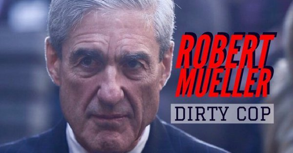 Robert Mueller Dirty Cop  Mainstream Media Darling